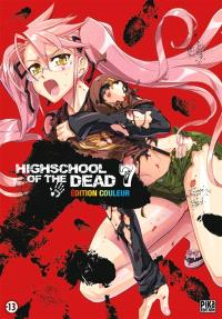 Highschool of the dead : édition couleur. Volume 7