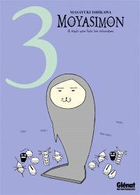 Moyasimon : il était une fois les microbes. Volume 3