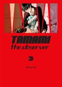 Tamami : the observer. Volume 3