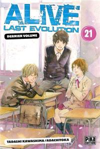 Alive last evolution. Volume 21