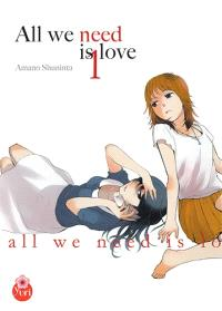 All we need is love. Volume 1