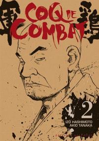 Coq de combat. Volume 2