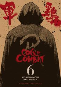Coq de combat. Volume 6