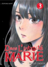 Dans l'intimité de Marie. Volume 3