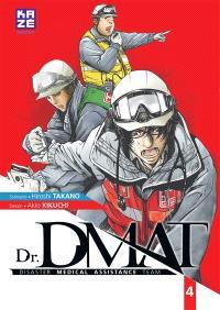 Dr DMAT : disaster medical assistance team. Volume 4