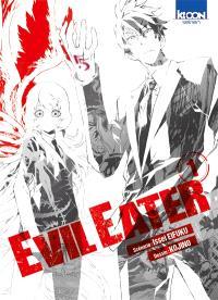 Evil eater. Volume 1