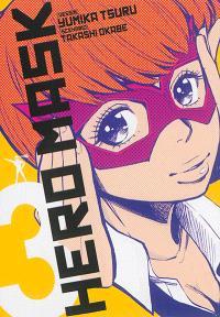 Hero mask. Volume 3