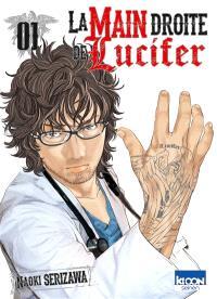 La main droite de Lucifer. Volume 1