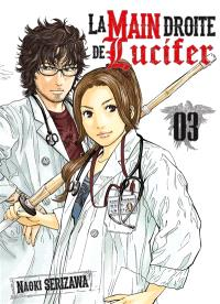 La main droite de Lucifer. Volume 3