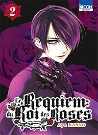 Le requiem du Roi des roses. Volume 2