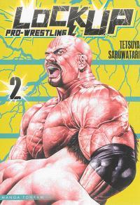 Lock up : pro-wrestling. Volume 2
