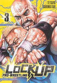 Lock up : pro-wrestling. Volume 3