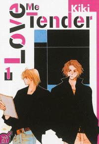 Love me tender. Volume 1