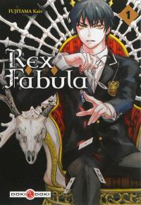 Rex fabula. Volume 1