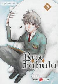 Rex fabula. Volume 3