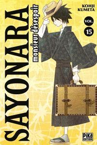 Sayonara monsieur Désespoir. Volume 15