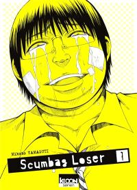 Scumbag Loser. Volume 1