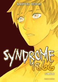 Syndrome 1866. Volume 10, Lumière