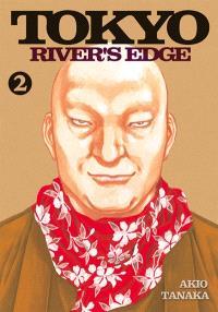 Tokyo river's edge. Volume 2
