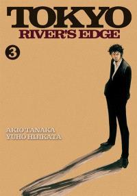Tokyo river's edge. Volume 3