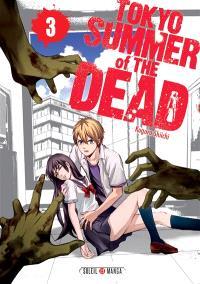 Tokyo, summer of the dead. Volume 3