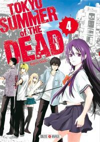 Tokyo, summer of the dead. Volume 4