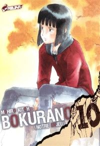 Bokurano : notre enjeu. Volume 10