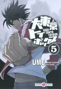 Giga Tokyo toybox : Ume. Volume 5