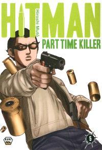 Hitman : part time killer. Volume 5