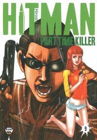 Hitman : part time killer. Volume 9