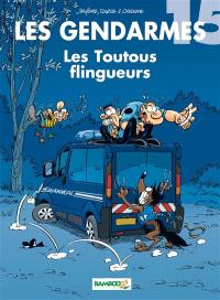 Les gendarmes. Volume 15, Les toutous flingueurs