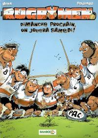 Les rugbymen. Volume 4, Dimanche prochain, on jouera samedi !