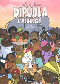 Dipoula. Volume 3, La vie gabonaise