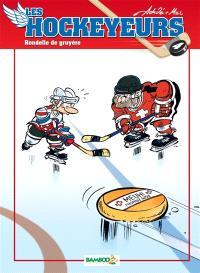 Les hockeyeurs. Volume 4, Rondelle de gruyère