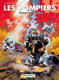 Les pompiers. Volume 15, Tonnerre de braise