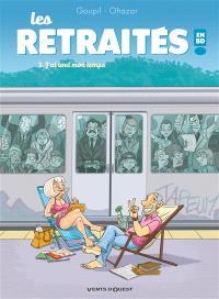 Les retraités en BD !. Volume 1, J'ai tout mon temps