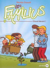 Les Familius. Volume 7, Chaud devant !