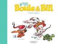 P'tit Boule et Bill. Volume 2, Noël indien