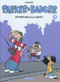 Parker & Badger. Volume 9, Attention à la chute !