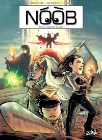 Noob. Volume 6, Désordre en Olydri