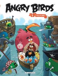 Angry birds. Volume 4, Piggyland