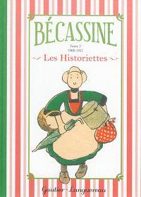 Bécassine : les historiettes. Volume 2, 1908-1911