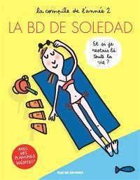 La BD de Soledad : la compile de l'année. Volume 2