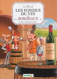 Les fondus du vin de Bordeaux