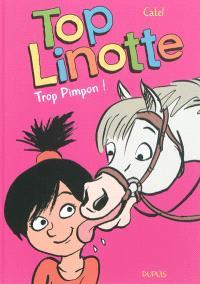 Top Linotte. Volume 2, Trop Pimpon !
