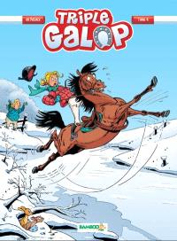 Triple galop. Volume 4
