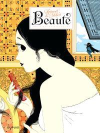 Beauté. Volume 2, La reine indécise