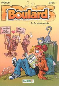 Boulard. Volume 3, En mode écolo