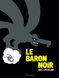Le Baron noir : intégrale