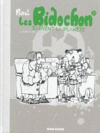 Les Bidochon. Volume 21, Les Bidochon sauvent la planète : édition bio